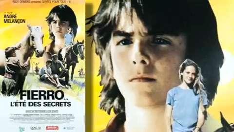 Fierro... l'été des secrets (André Melançon, 1989)