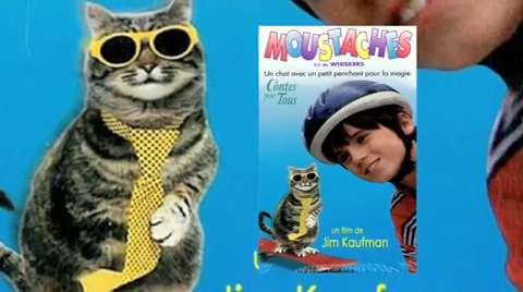 Moustaches (VF de Whiskers, Kim Kaufman, 1997)